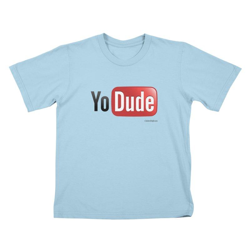 YoDude Kids T-Shirt by Zachary Knight | Artist Shop
