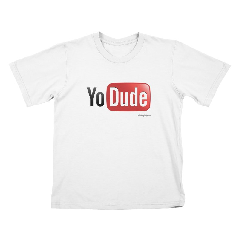 YoDude Kids T-Shirt by Zachary Knight | Artist Shop