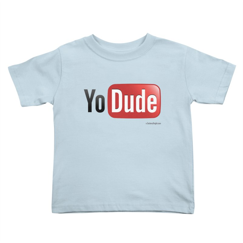 YoDude Kids Toddler T-Shirt by Zachary Knight | Artist Shop
