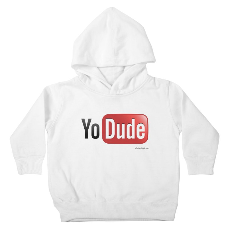 YoDude Kids Toddler Pullover Hoody by Zachary Knight | Artist Shop