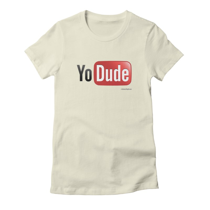 YoDude Women's Fitted T-Shirt by Zachary Knight | Artist Shop