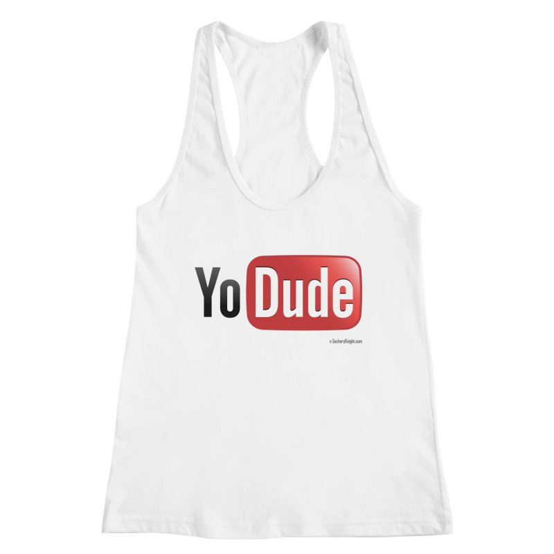 YoDude Women's Racerback Tank by Zachary Knight | Artist Shop