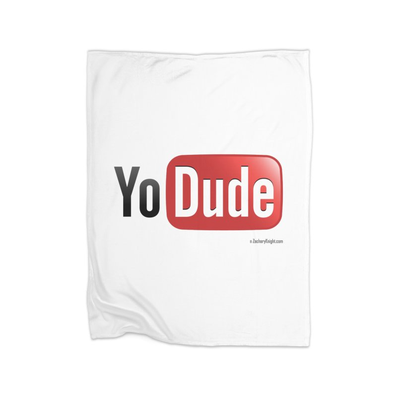 YoDude Home Fleece Blanket Blanket by Zachary Knight | Artist Shop