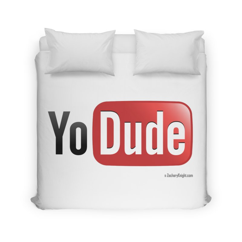 YoDude Home Duvet by Zachary Knight | Artist Shop