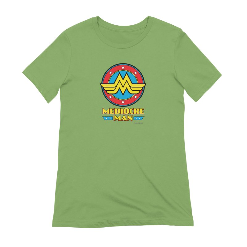 Mediocre Man! Women's Extra Soft T-Shirt by Zachary Knight   Artist Shop