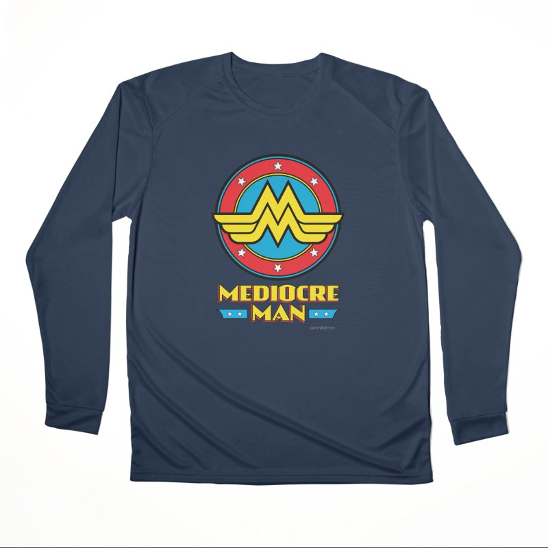 Mediocre Man! Women's Longsleeve T-Shirt by Zachary Knight | Artist Shop