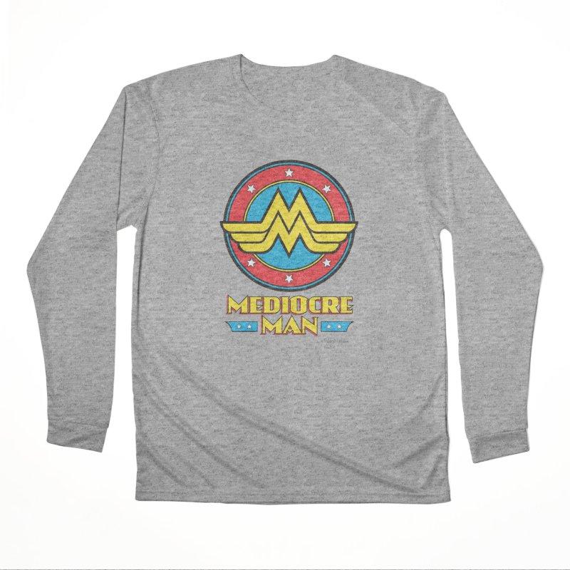Mediocre Man! Men's Performance Longsleeve T-Shirt by Zachary Knight | Artist Shop