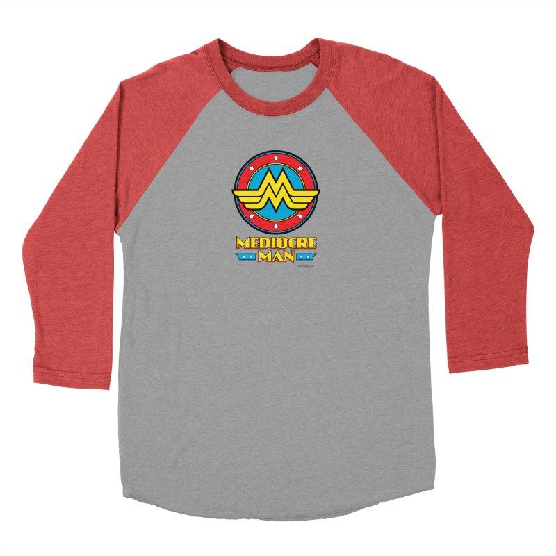 Mediocre Man! Men's Baseball Triblend Longsleeve T-Shirt by Zachary Knight | Artist Shop