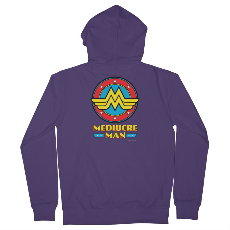Mediocre Man! Women's French Terry Zip-Up Hoody by Zachary Knight | Artist Shop