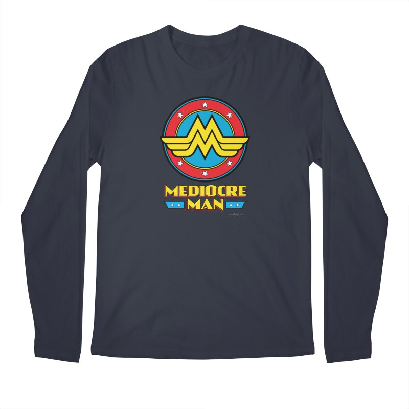Mediocre Man! Men's Regular Longsleeve T-Shirt by Zachary Knight | Artist Shop