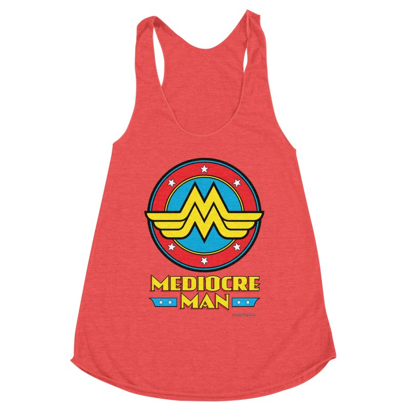Mediocre Man! Women's Tank by Zachary Knight | Artist Shop