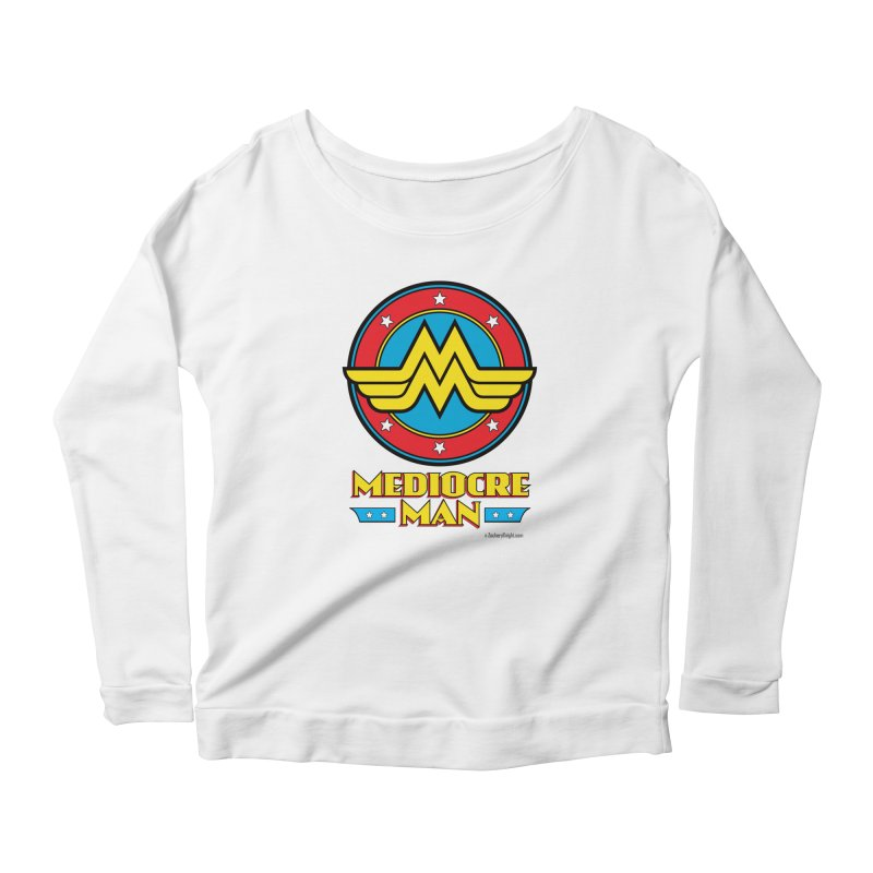 Mediocre Man! Women's Scoop Neck Longsleeve T-Shirt by Zachary Knight | Artist Shop