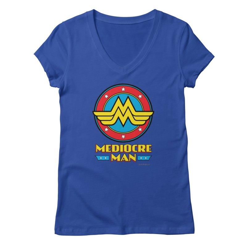 Mediocre Man! Women's Regular V-Neck by Zachary Knight | Artist Shop
