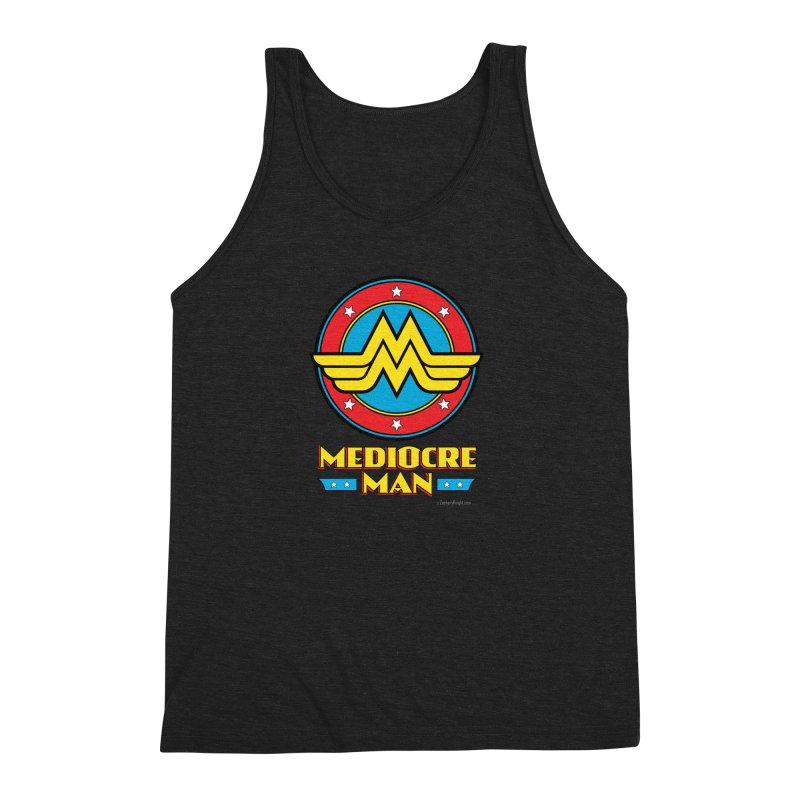 Mediocre Man! Men's Triblend Tank by Zachary Knight | Artist Shop