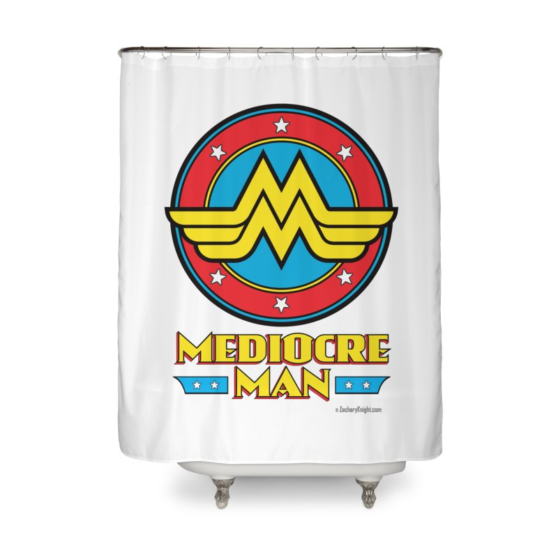 Mediocre Man! Home Shower Curtain by Zachary Knight | Artist Shop