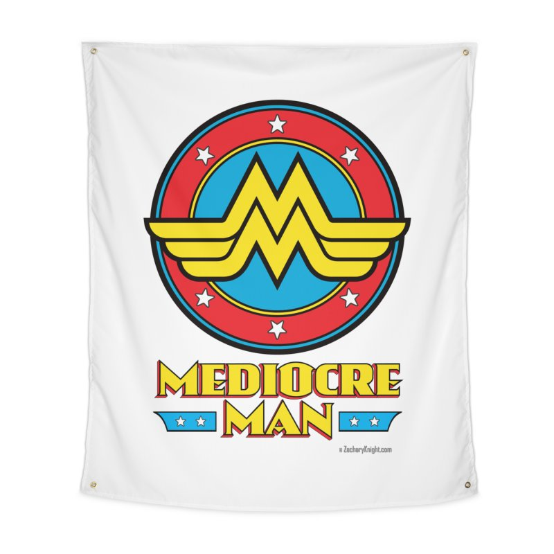 Mediocre Man! Home Tapestry by Zachary Knight | Artist Shop