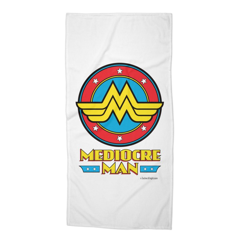 Mediocre Man! Accessories Beach Towel by Zachary Knight | Artist Shop