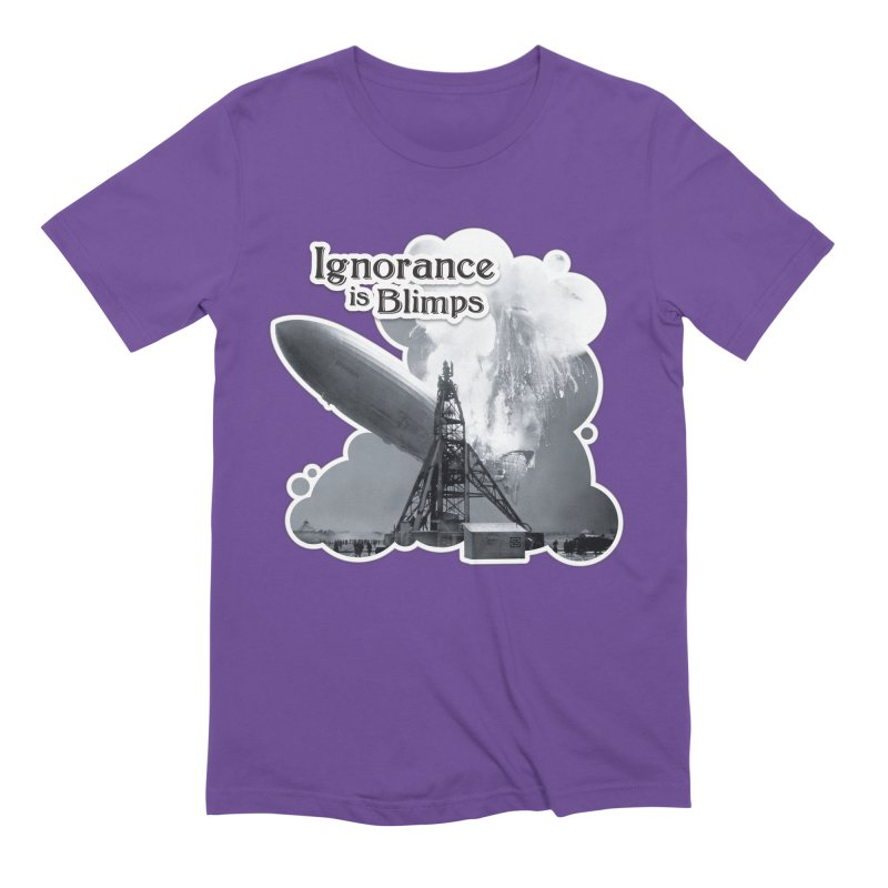 Ignorance Is Blimps Men's Extra Soft T-Shirt by Zachary Knight   Artist Shop