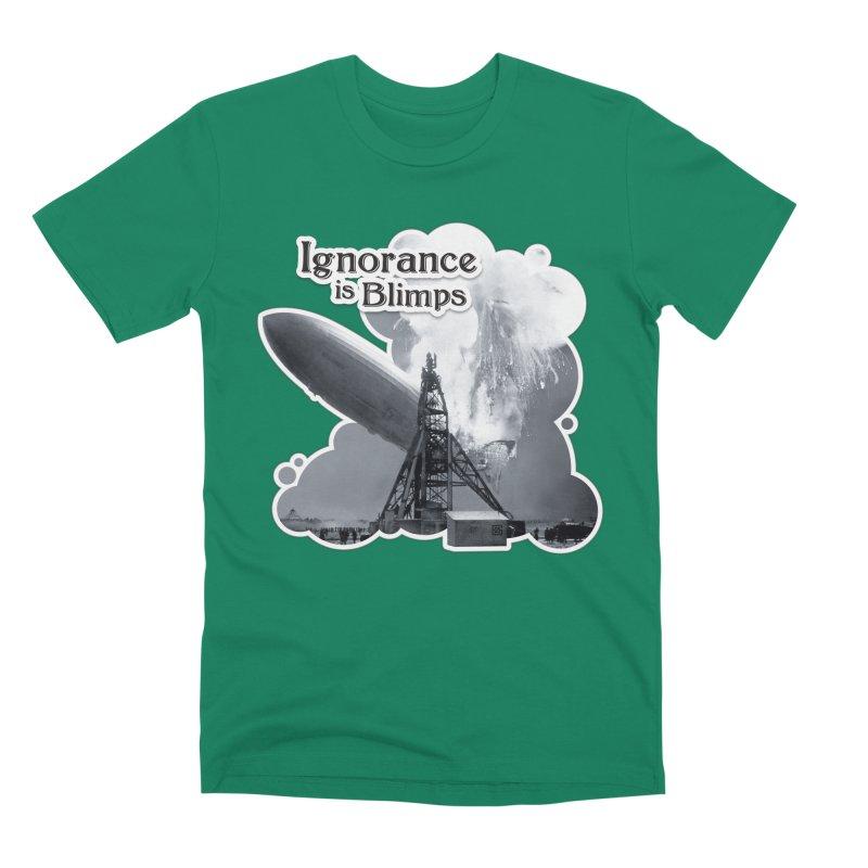 Ignorance Is Blimps Men's Premium T-Shirt by Zachary Knight | Artist Shop