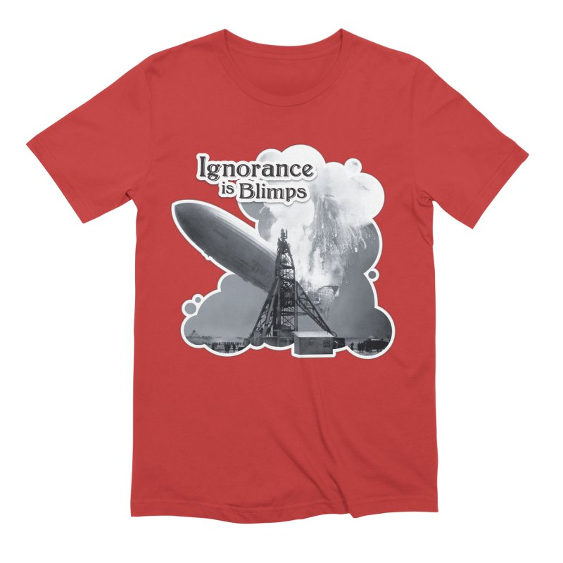 Ignorance Is Blimps Men's Extra Soft T-Shirt by Zachary Knight | Artist Shop