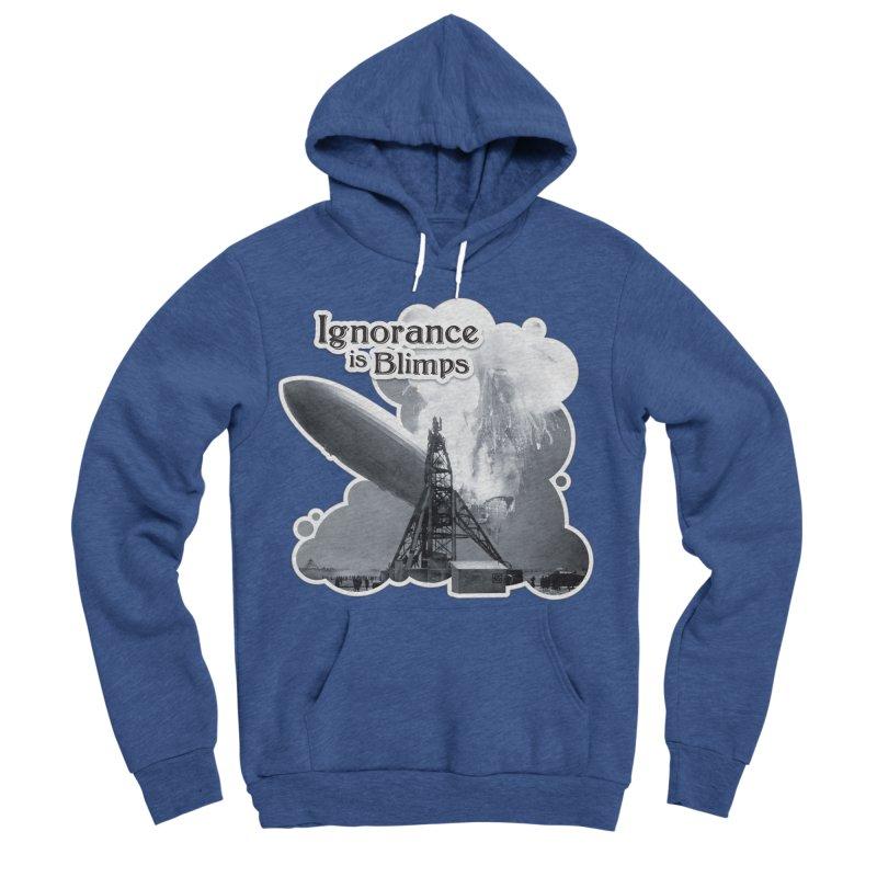 Ignorance Is Blimps Women's Sponge Fleece Pullover Hoody by Zachary Knight | Artist Shop