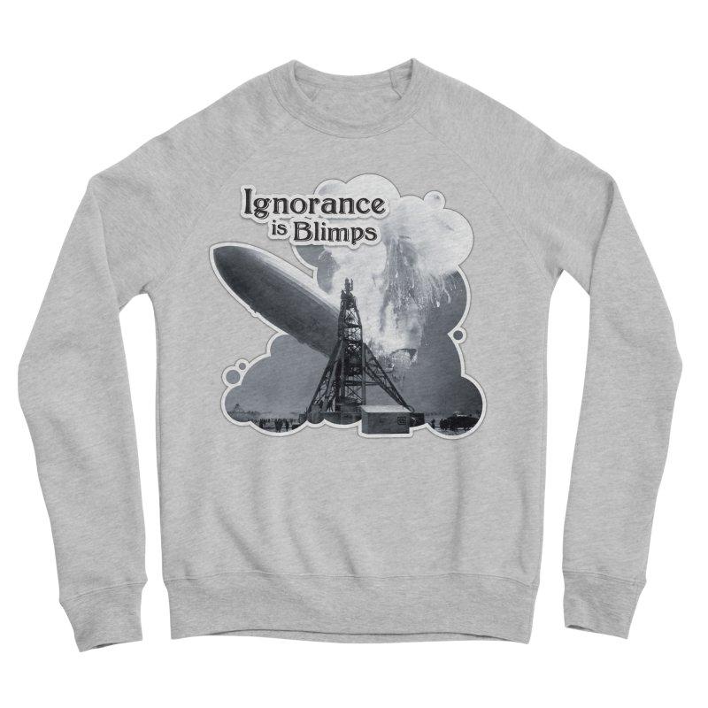 Ignorance Is Blimps Men's Sponge Fleece Sweatshirt by Zachary Knight | Artist Shop