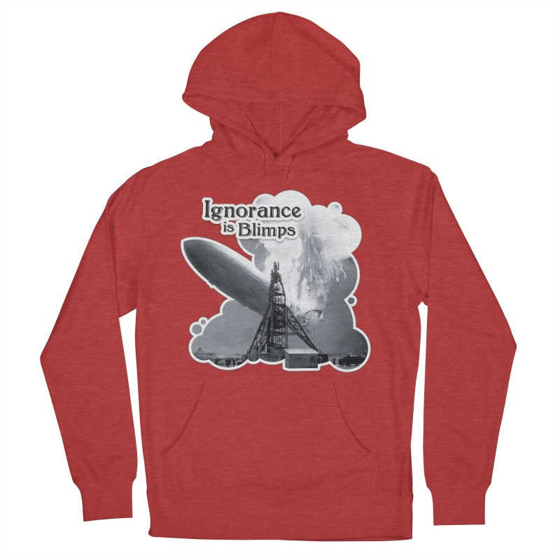 Ignorance Is Blimps Women's Pullover Hoody by Zachary Knight | Artist Shop