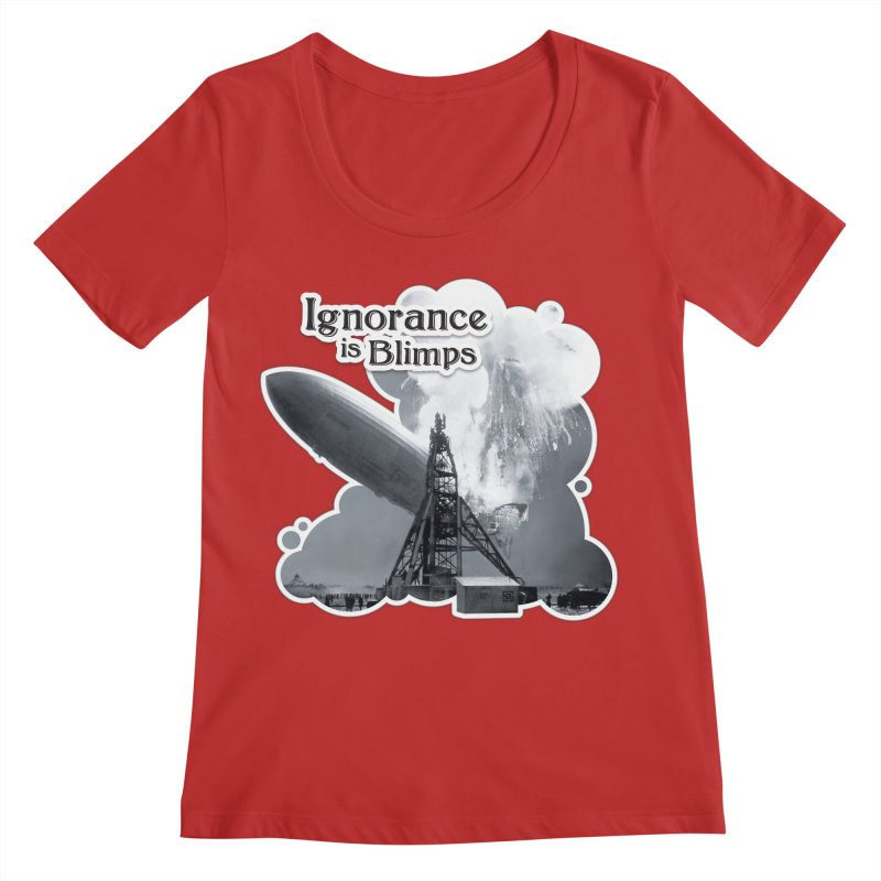 Ignorance Is Blimps Women's Regular Scoop Neck by Zachary Knight   Artist Shop