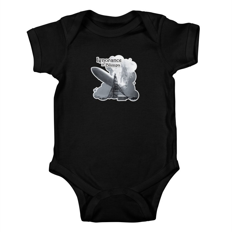Ignorance Is Blimps Kids Baby Bodysuit by Zachary Knight | Artist Shop