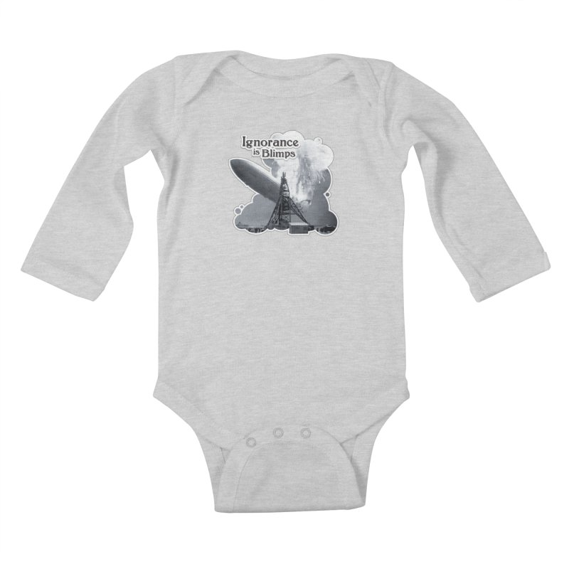 Ignorance Is Blimps Kids Baby Longsleeve Bodysuit by Zachary Knight | Artist Shop