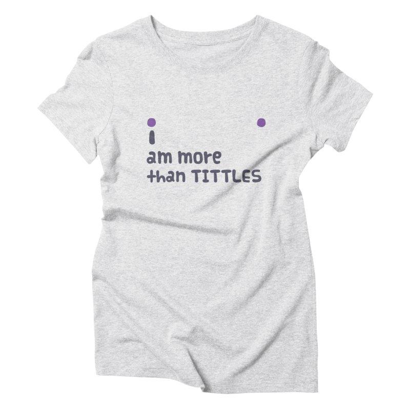 Tittles Women's T-Shirt by Zachary Knight | Artist Shop