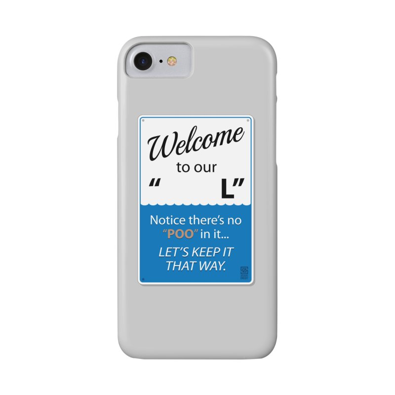 "Welcome To Our ""___L"" Accessories Phone Case by Zachary Knight 