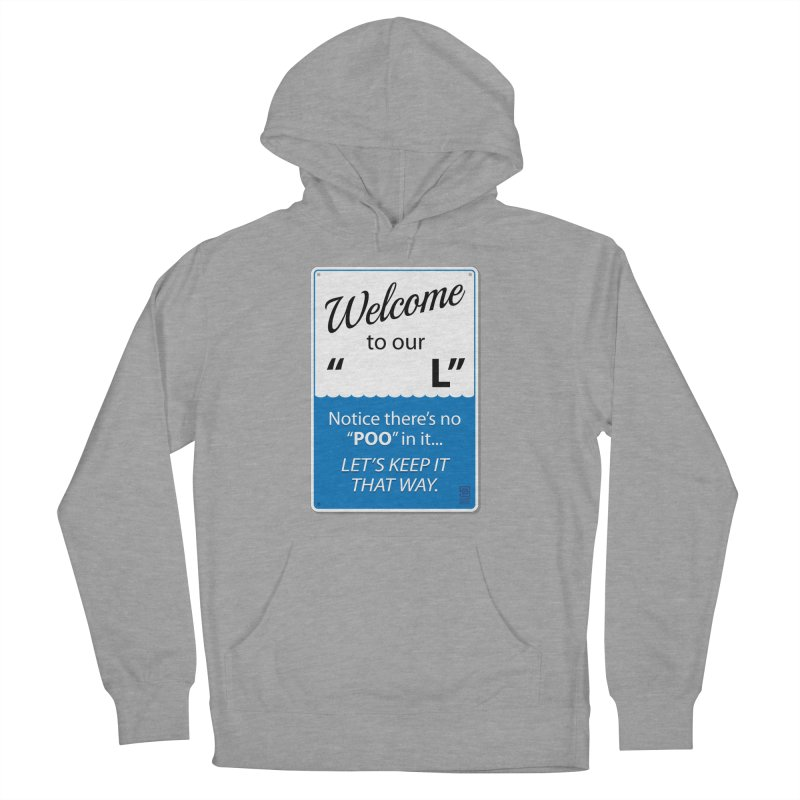 """Welcome To Our """"___L"""" Women's Pullover Hoody by Zachary Knight 