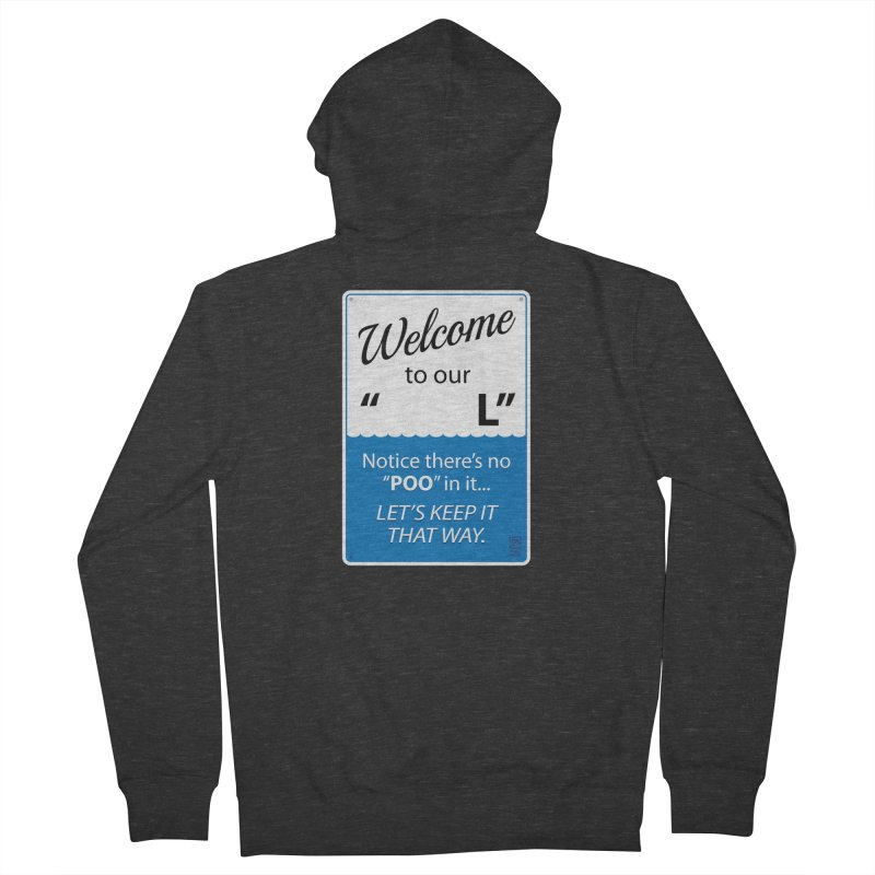 """Welcome To Our """"___L"""" Women's Zip-Up Hoody by Zachary Knight 