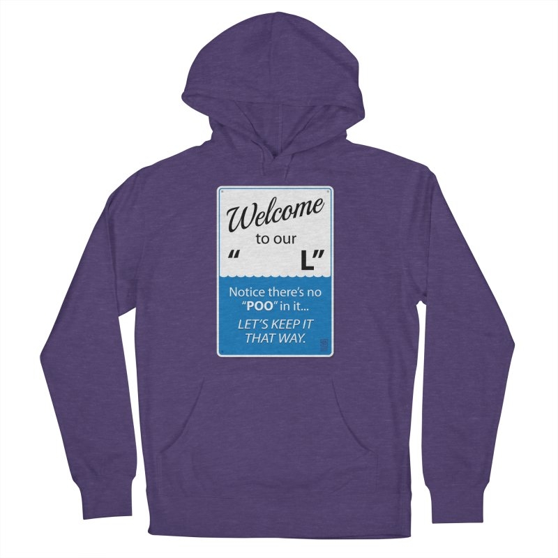 "Welcome To Our ""___L"" Women's French Terry Pullover Hoody by Zachary Knight 