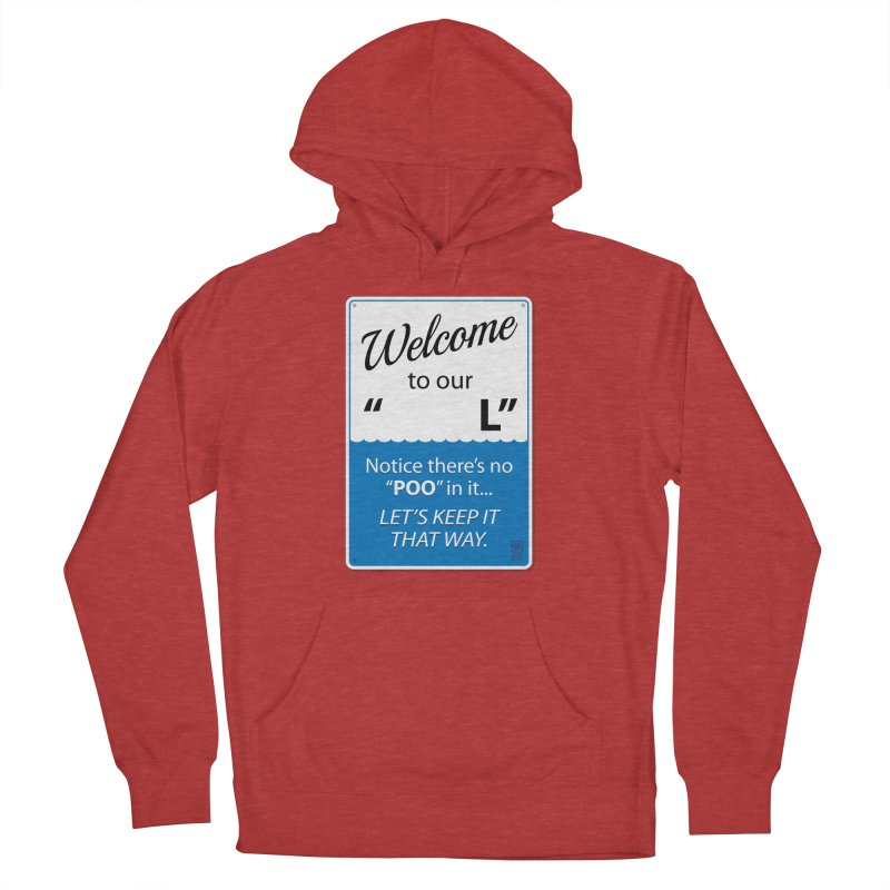 "Welcome To Our ""___L"" Women's Pullover Hoody by Zachary Knight 