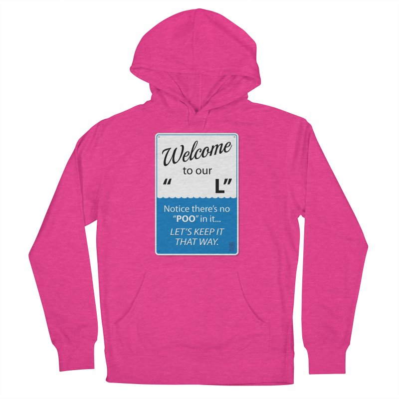 """Welcome To Our """"___L"""" Women's French Terry Pullover Hoody by Zachary Knight 