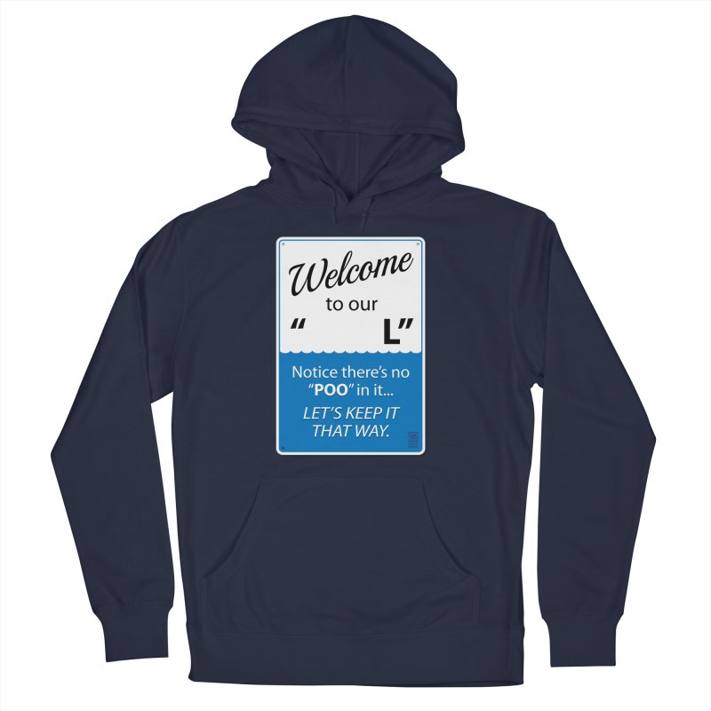 "Welcome To Our ""___L"" Men's French Terry Pullover Hoody by Zachary Knight 