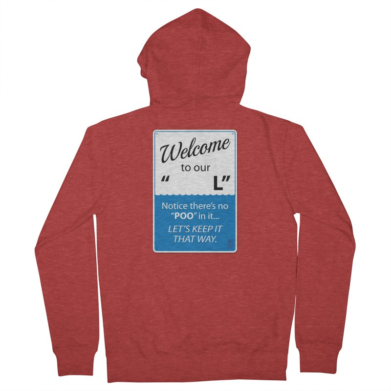 "Welcome To Our ""___L"" Women's French Terry Zip-Up Hoody by Zachary Knight 