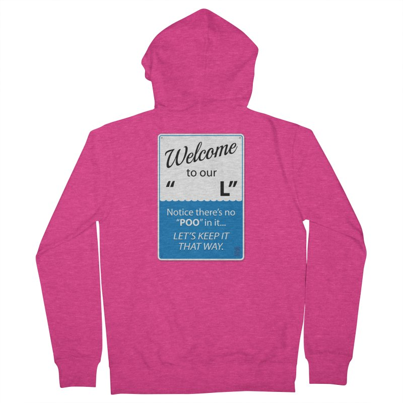 """Welcome To Our """"___L"""" Women's French Terry Zip-Up Hoody by Zachary Knight   Artist Shop"""