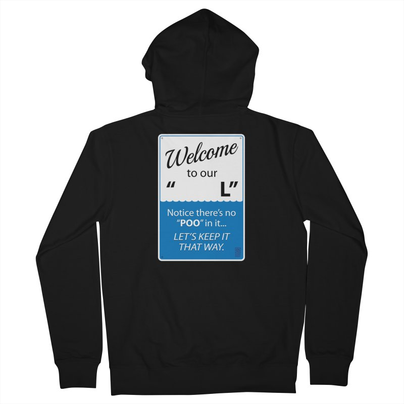 "Welcome To Our ""___L"" Women's Zip-Up Hoody by Zachary Knight 
