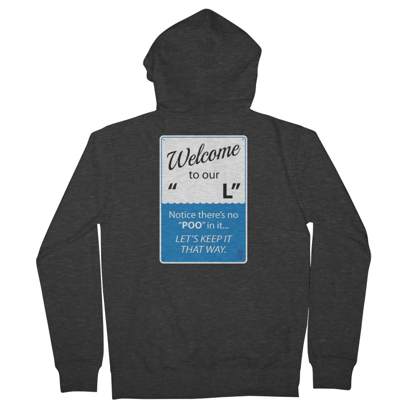 """Welcome To Our """"___L"""" Men's French Terry Zip-Up Hoody by Zachary Knight 