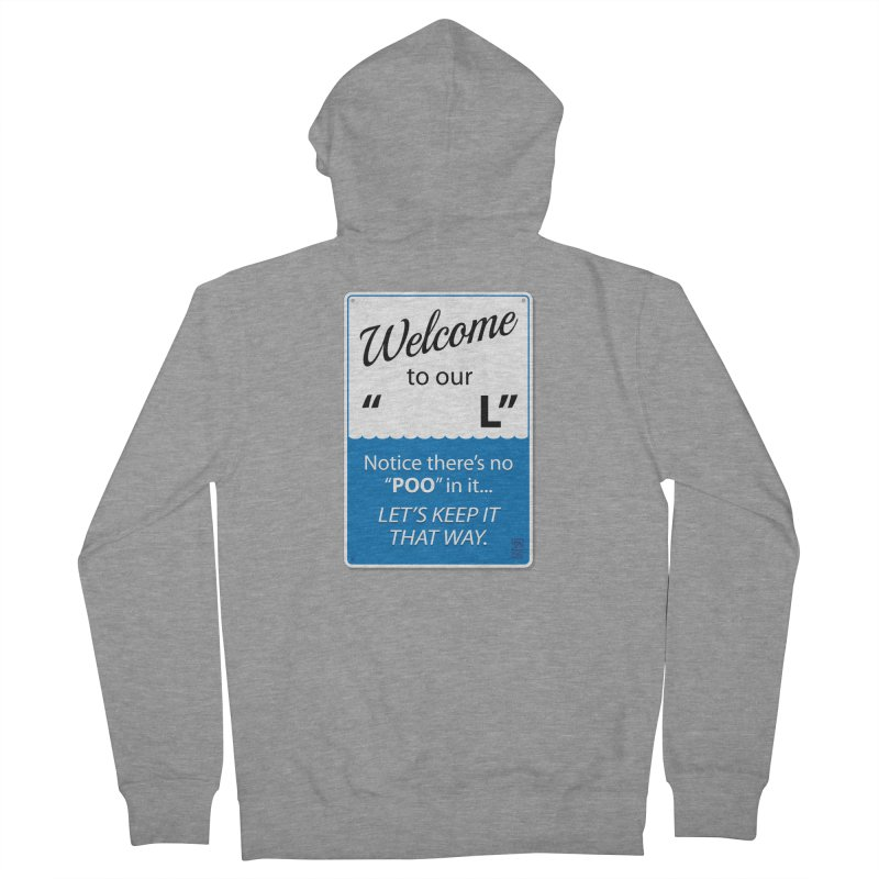 "Welcome To Our ""___L"" Men's Zip-Up Hoody by Zachary Knight 