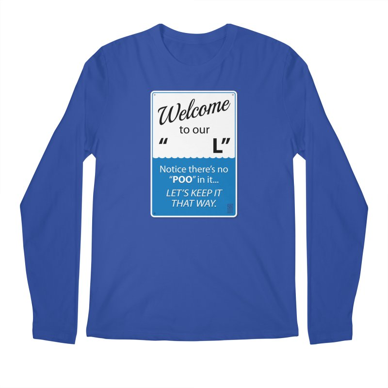 """Welcome To Our """"___L"""" Men's Longsleeve T-Shirt by Zachary Knight 