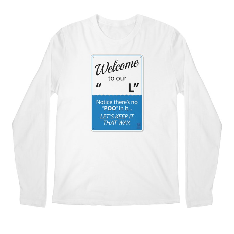 "Welcome To Our ""___L"" Men's Longsleeve T-Shirt by Zachary Knight 