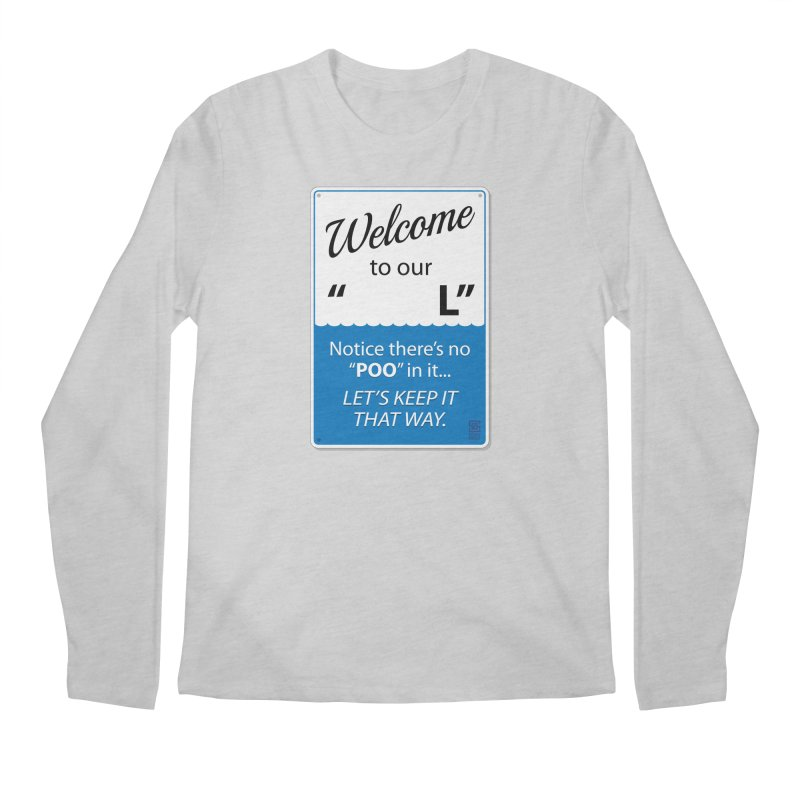 """Welcome To Our """"___L"""" Men's Regular Longsleeve T-Shirt by Zachary Knight 