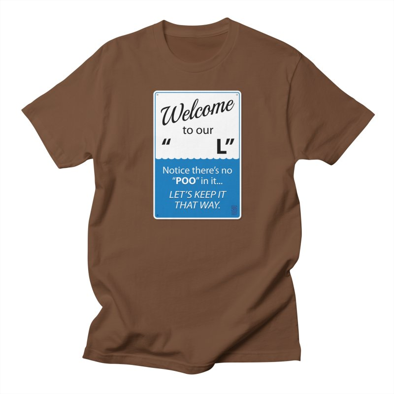 "Welcome To Our ""___L"" Men's T-shirt by Zachary Knight 