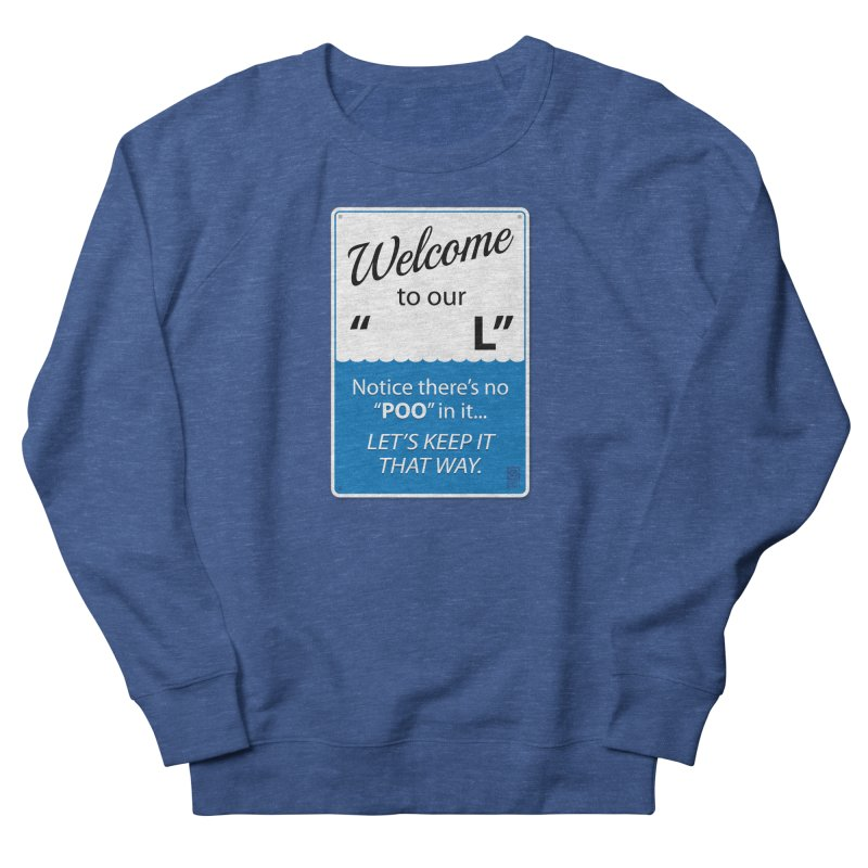 "Welcome To Our ""___L"" Women's Sweatshirt by Zachary Knight 