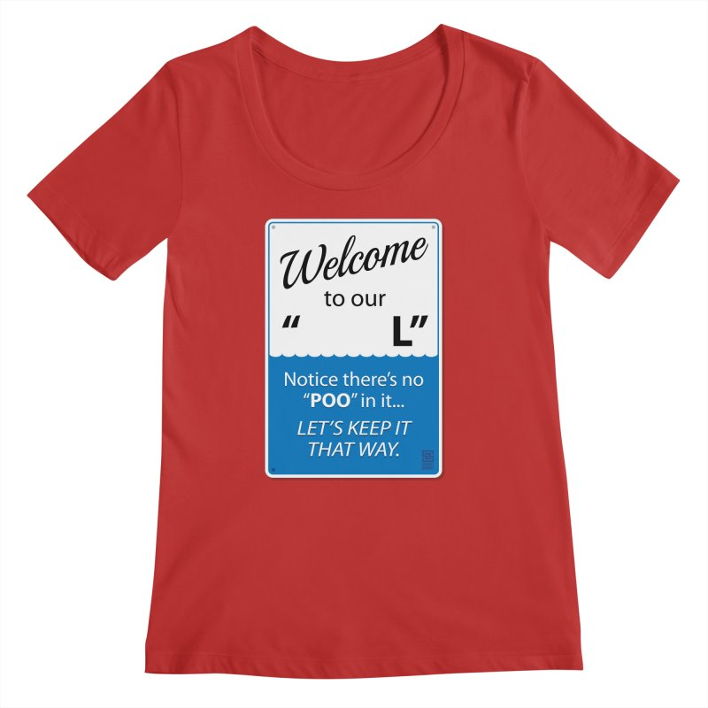 """Welcome To Our """"___L"""" Women's Regular Scoop Neck by Zachary Knight   Artist Shop"""