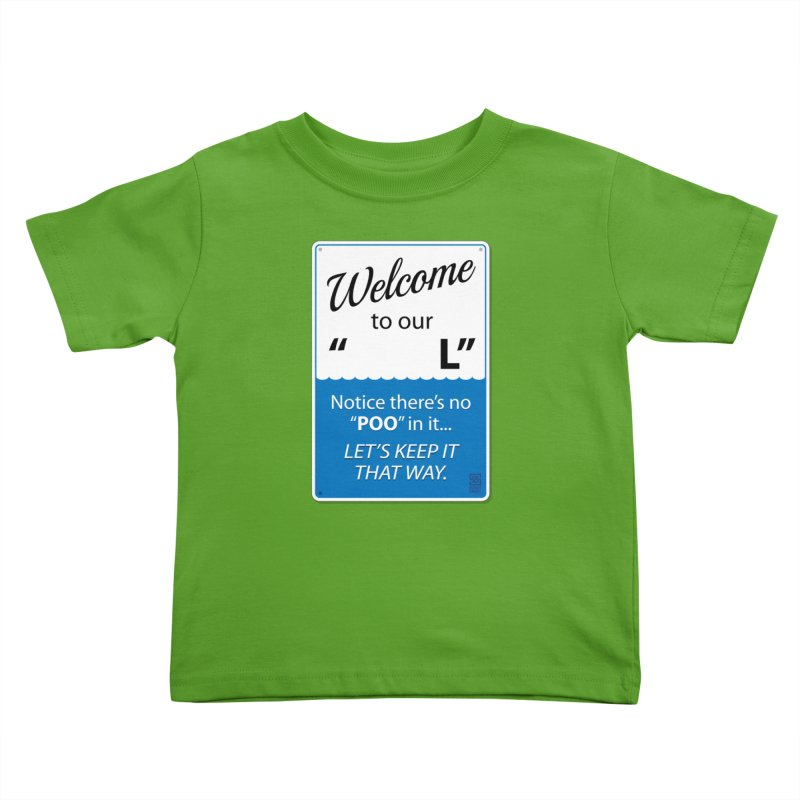 "Welcome To Our ""___L"" Kids Toddler T-Shirt by Zachary Knight 